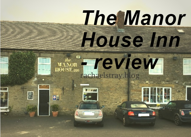 Sunday lunch at The Manor House Inn – review