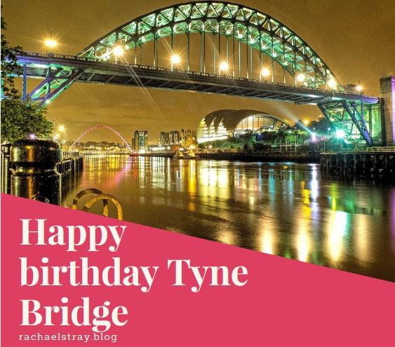 Happy birthday Tyne Bridge