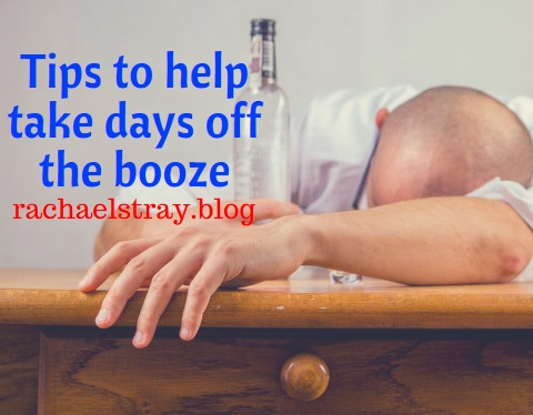 Tips to help take days off the booze