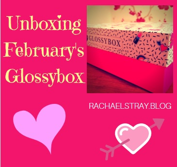 Unboxing February's Glossybox
