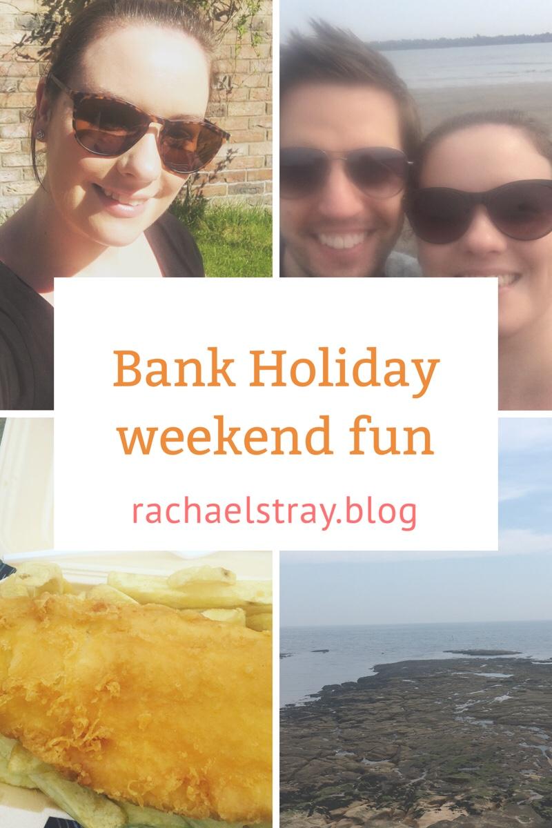 Bank Holiday weekend fun