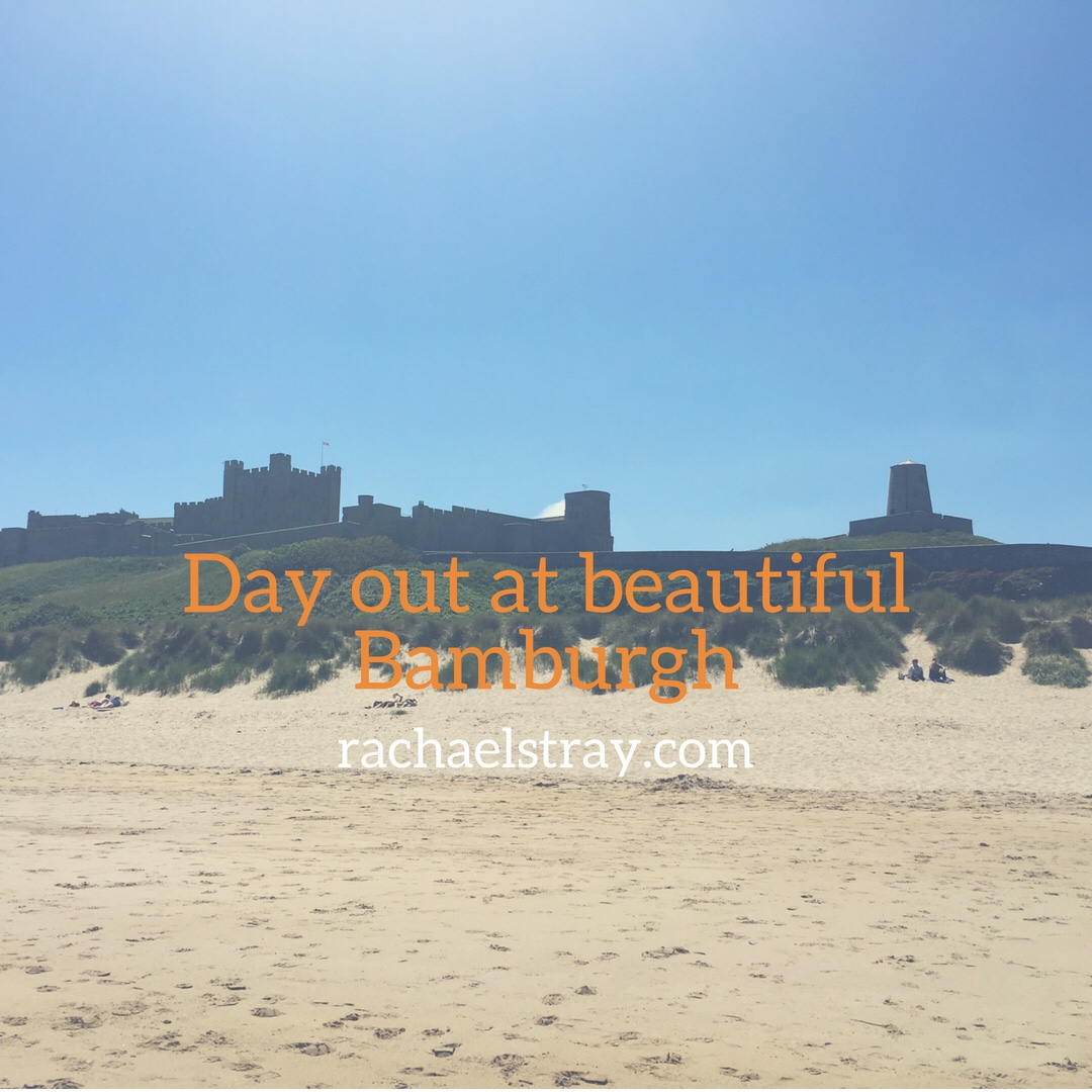 Day out at beautiful Bamburgh