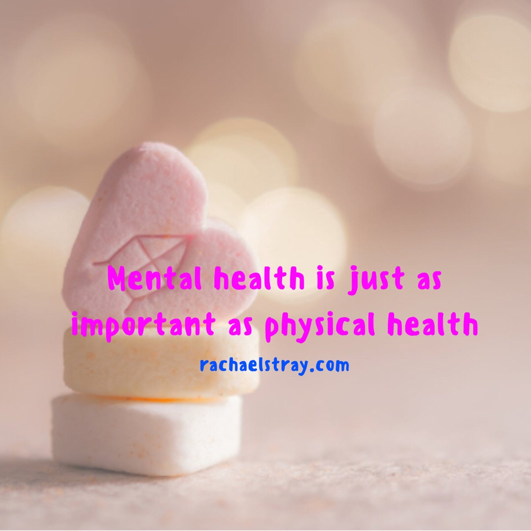 Mental Health IS Just As Important As Physical Health - Guest Post