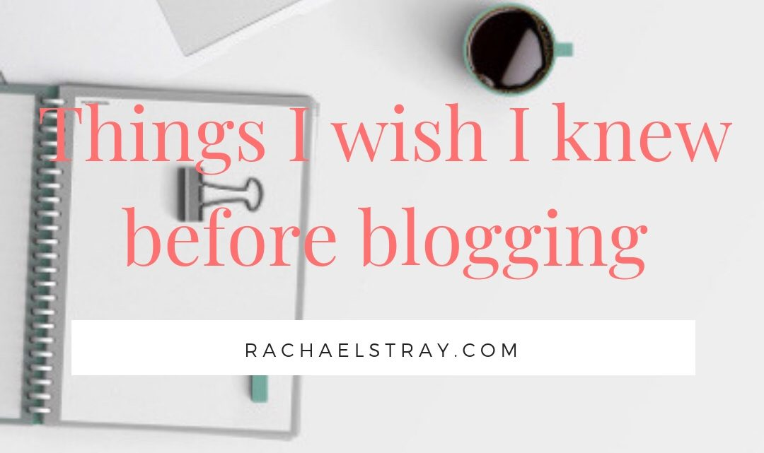 Things I wish I knew before blogging – Guest Post