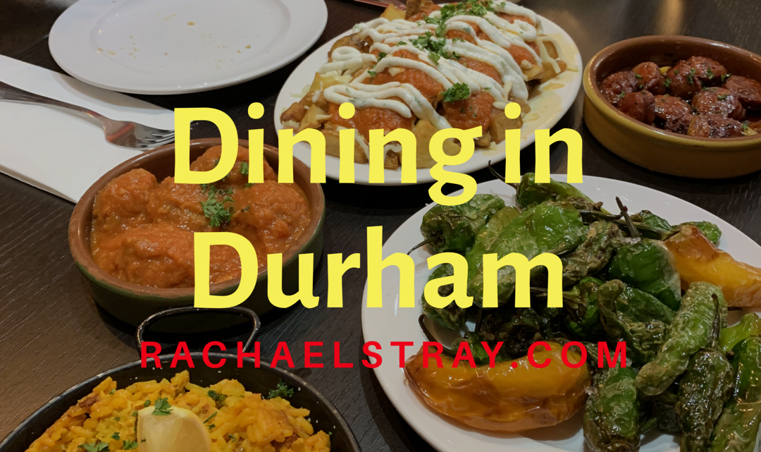 Dining out in Durham – tapas and tasty treats